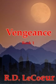 Vengeance ebook by RD Le Coeur