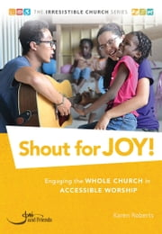 Shout for Joy! ebook by Karen Roberts