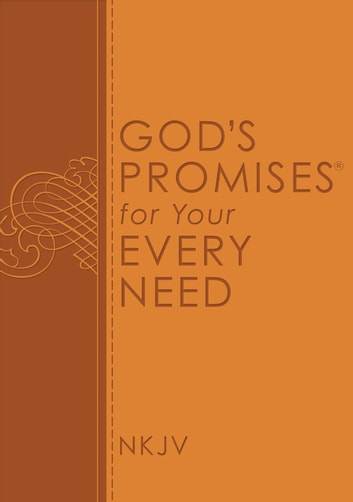 God's Promises for Your Every Need ebook by Thomas Nelson