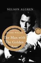 The Man With the Golden Arm eBook by Nelson Algren, Irvine Welsh