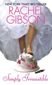 Simply Irresistible ebook by Rachel Gibson