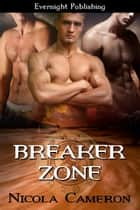 Breaker Zone ebook by Nicola Cameron
