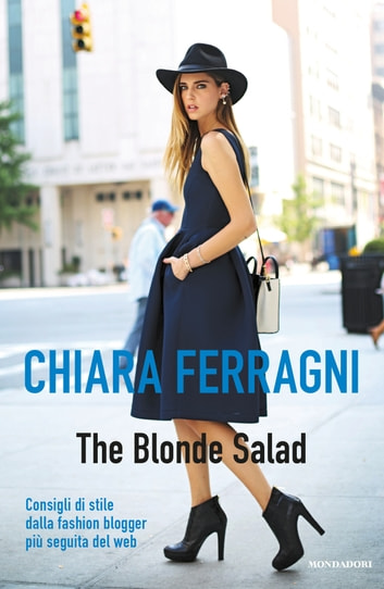 The Blonde Salad ebook by Chiara Ferragni