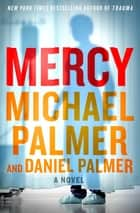 Mercy ebook by Daniel Palmer,Michael Palmer