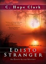 Edisto Stranger ebook by C. Hope Clark