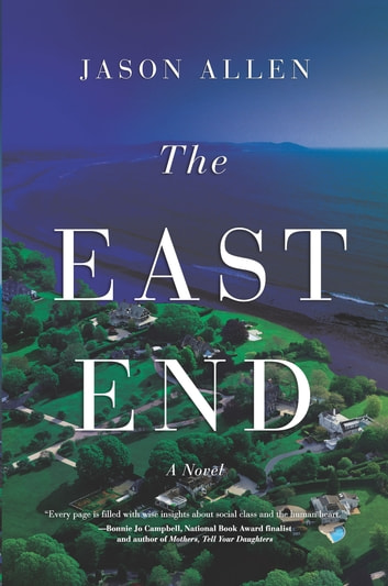 The East End - A Novel ebook by Jason Allen