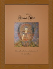 Viewing Sacred Art ebook by Dr. John H. Mann