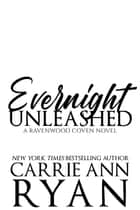 Evernight Unleashed ebook by