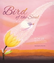 Bird of the Soul ebook by Ilchi Lee