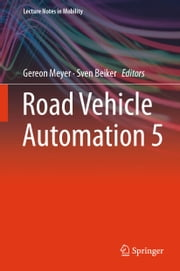 Road Vehicle Automation 5 ebook by Gereon Meyer, Sven Beiker
