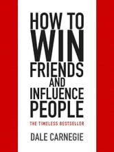 How to Win Friends and Influence People | Best Summary ...