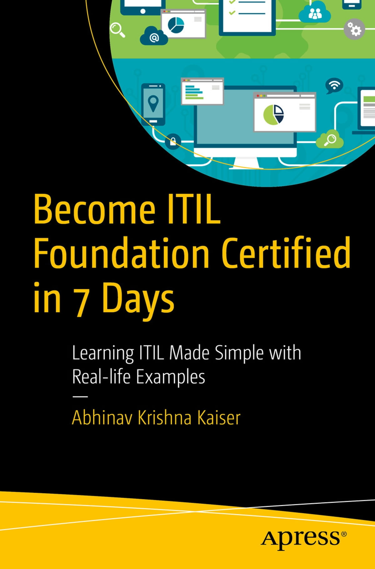 Become Itil Foundation Certified In 7 Days Ebook By Abhinav Krishna