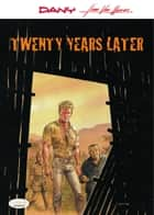 Twenty Years Later ebook by Jean Van Hamme