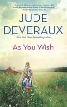 As You Wish ebook by Jude Deveraux