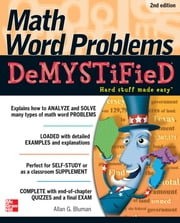 Math Word Problems Demystified 2/E ebook by Allan Bluman