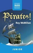 Pirates! ebook by Roy McMillan