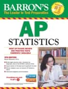 Barron's AP Statistics ebook by Martin Sternstein, Ph.D.