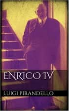 Enrico IV ebook by Luigi Pirandello