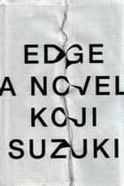EDGE ebook by Koji Suzuki