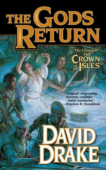 The Gods Return - The Third Volume of the Crown of the Isles ebook by David Drake