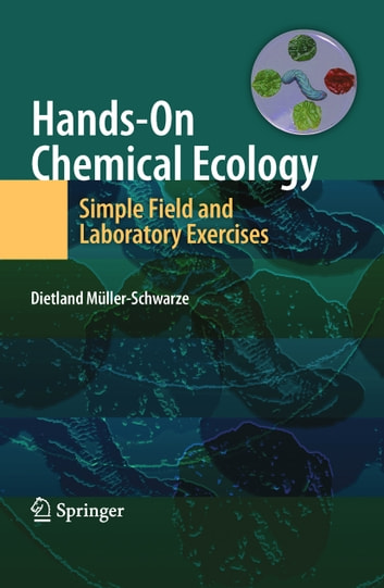 Hands on chemical ecology ebook by dietland mller schwarze hands on chemical ecology simple field and laboratory exercises ebook by dietland mller fandeluxe Image collections