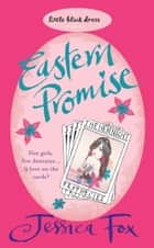 The Hen Night Prophecies: Eastern Promise ebook by Jessica Fox
