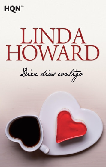 Diez dias contigo ebook by Linda Howard
