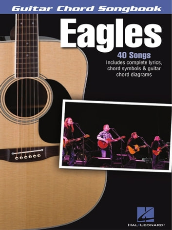 Eagles Guitar Chord Songbook Ebook By The Eagles 9781480393226