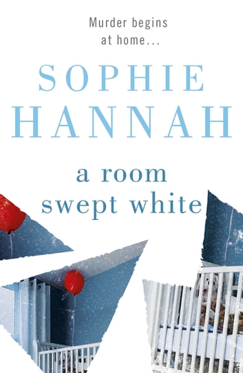 A Room Swept White - Culver Valley Crime Book 5 ebook by Sophie Hannah