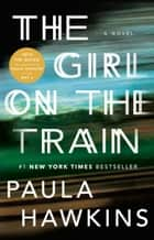 「The Girl on the Train」(A Novel著)