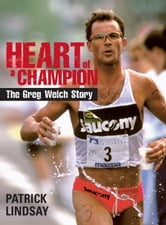 Heart of a Champion ebook by Patrick Lindsay