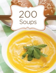 200 Soups ebook by Madge Baird