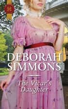 The Vicar's Daughter ebook by Deborah Simmons