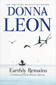 Earthly Remains ebook by Donna Leon
