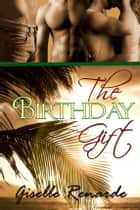 The Birthday Gift ebook by