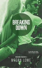 Breaking Down