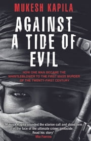 Against a Tide of Evil ebook by Mukesh Kapila