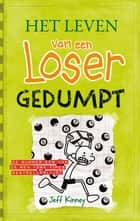 Gedumpt ebook by Jeff Kinney