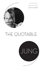The Quotable Jung ebook by C. G. Jung,Judith Harris,Tony Woolfson