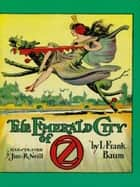 The Emerald City of Oz eBook by L. Frank Baum