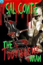 The Toothache Man ebook by Sal Conte