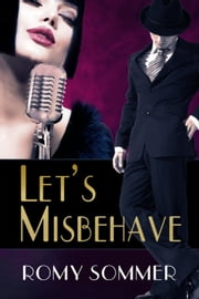 Let's Misbehave ebook by Romy Sommer