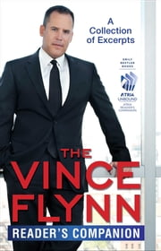 The Vince Flynn Reader's Companion - A Collection of Excerpts ebook by Vince Flynn