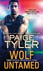 Wolf Untamed ebook by Paige Tyler