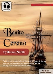 Benito Cereno - American Short Stories for English Learners, Children(Kids) and Young Adults ebook by Oldiees Publishing,Herman Melville