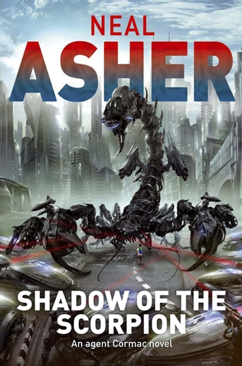 Shadow of the Scorpion ebook by Neal Asher