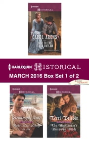 Harlequin Historical March 2016 - Box Set 1 of 2 - An Anthology ebook by Carol Arens, Bronwyn Scott, Terri Brisbin