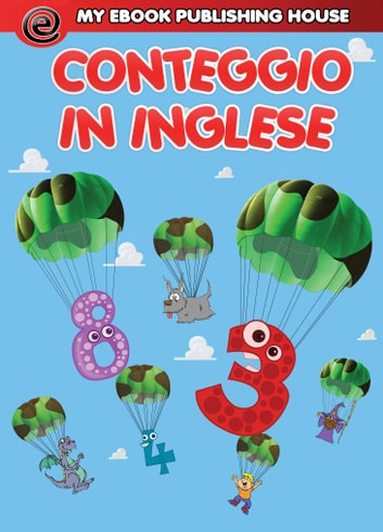 Conteggio in inglese ebook by My Ebook Publishing House