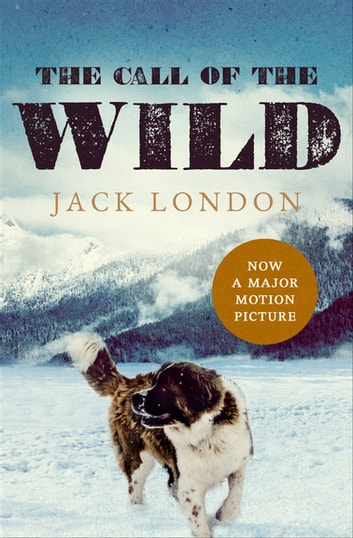 The Call of the Wild ebook by Jack London