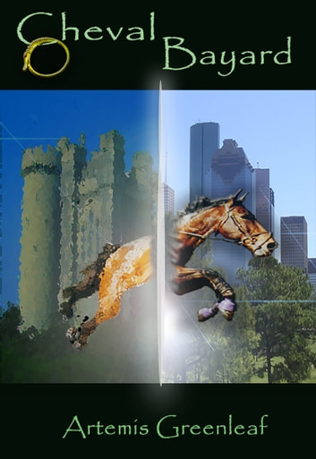 Cheval Bayard ebook by Artemis Greenleaf